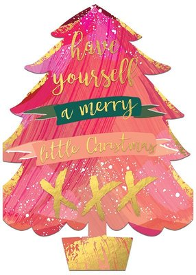 Have Yourself a Merry Little Christmas - Diecut Tree Card