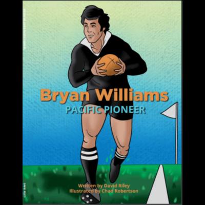 Bryan Williams: Pacific Pioneer