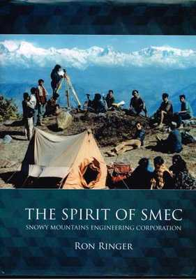 The Spirit of SMEC - Snowy Mountains Engineering Corporation