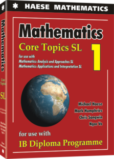 Haese IB Mathematics Core Topics SL