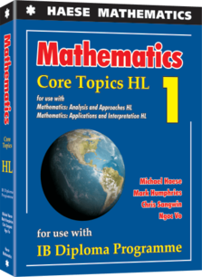 Haese IB Mathematics Core Topics HL