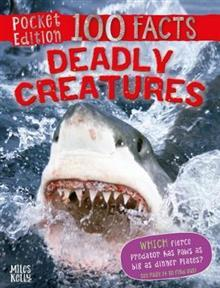 100 Facts Deadly Creatures Pocket Edition