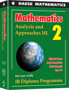 Haese IB Mathematics Analysis & Approaches HL