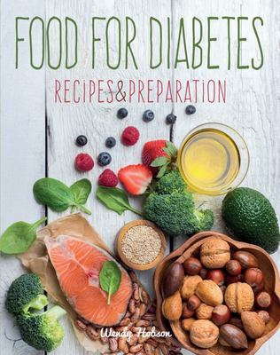 Food for Diabetics - Recipes and Preparation (HB)
