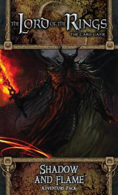 Lord of the Rings LCG - Shadow and Flame