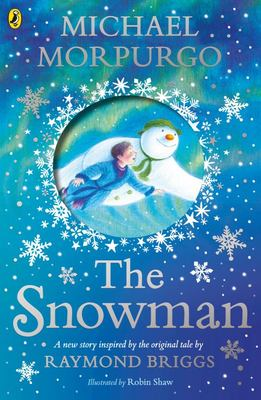 The Snowman - Inspired by the Original Story by Raymond Briggs