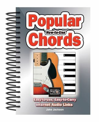 How to Use Popular Chords - Easy-To-Use, Easy-to-Carry, One Chord on Every Page