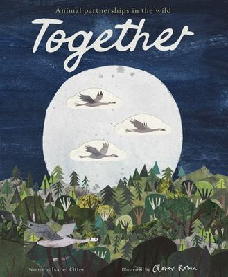 Together - Animal Partnerships in the Wild