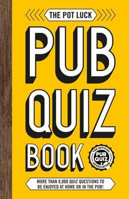 Pot Luck Pub Quiz Book