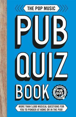 The Pop Music Pub Quiz Book
