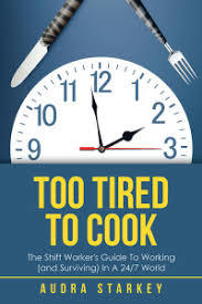 Too Tired to Cook