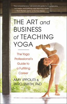 Art and Business of Teaching Yoga
