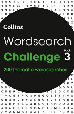 Wordsearch Challenge: 200 Thematic Wordsearches