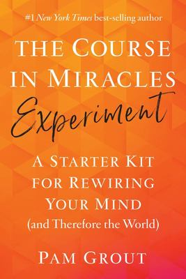 A Course in Miracles Playbook - 365 Strategies for Rewiring Your Mind (and Therefore the World)
