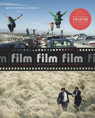 Film Fourth Edition - A Critical Introduction