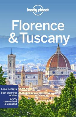 Lonely Planet Florence and Tuscany
