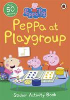 Peppa at Playgroup Sticker Activity Book (Peppa Pig)