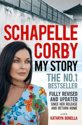 My Story: Schapelle Corby - Revised