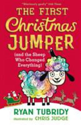 The First Christmas Jumper and the Sheep Who Chang