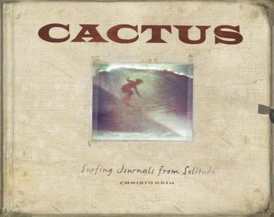 Cactus - Surfing Journals from Solitude