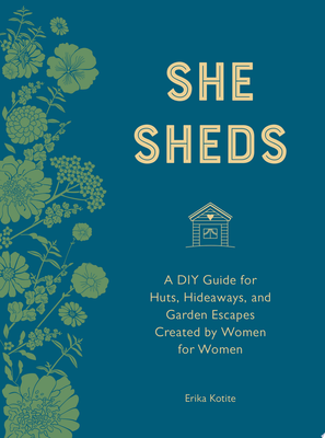 She Sheds (mini Edition) - A Room of Your Own
