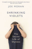 Shrinking Violets: A Field Guide to Shyness