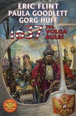 1637: the Volga Rules (Ring of Fire Series #25)