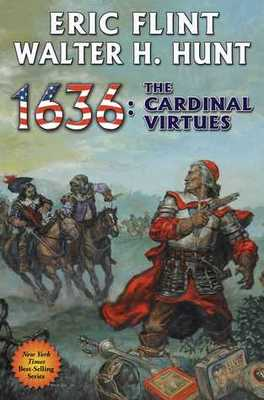 1636: The Cardinal Virtues (Ring of Fire Series #19)