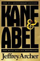 Kane and Abel - 40th Anniversary Edition