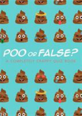 Poo or False?