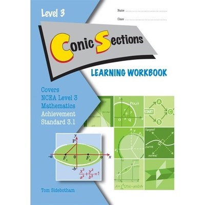 Conic Sections AS 3.1 Learning Workbook