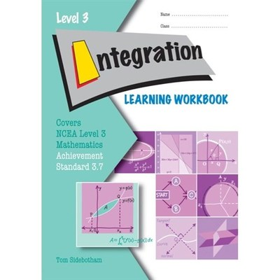 Integration AS 3.7 Learning Workbook