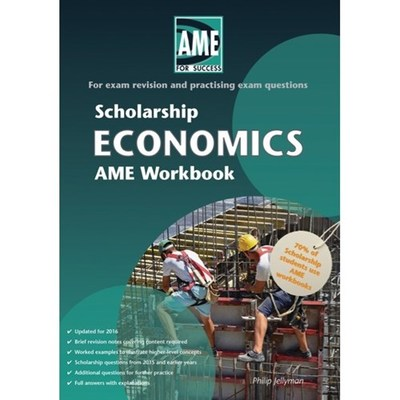 AME 2016 Scholarship Economics Workbook