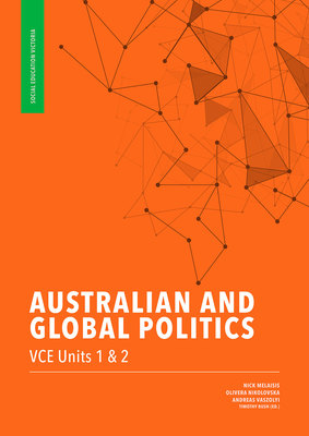 Australian and Global Politics VCE Units 1 & 2 (1st edition)