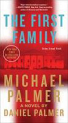 The First Family - A Novel