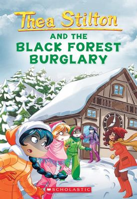 Thea Stilton and the Black Forest Burglary (Thea Stilton #30)