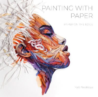 Painting with Paper - Paper on the Edge