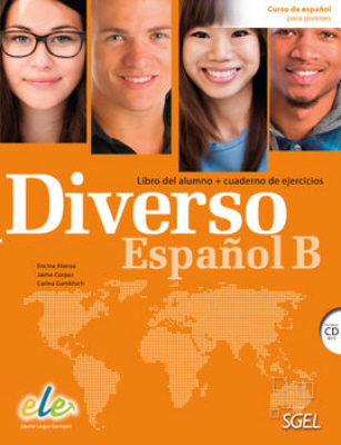 Diverse Spanish B: Student Book with Exercises Book: Spanish Course for IB Program