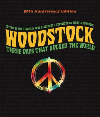 Woodstock: 50th Anniversary Edition - Three Days That Rocked the World