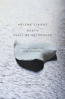 Death Shall Be Dethroned - Los, a Chapter, the Journal