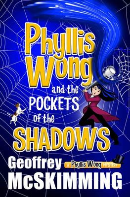 Phyllis Wong and the Pockets of the Shadows - A Phyllis Wong Mystery