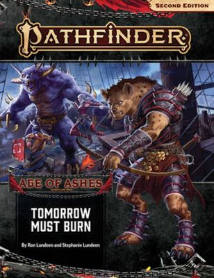 Pathfinder Adventure Path - Tomorrow Must Burn (Age of Ashes 3 Of 6) [P2]