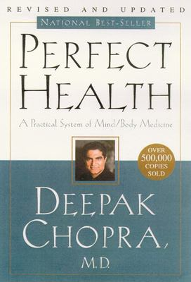 Perfect Health: 10th Anniversary Revised Edition