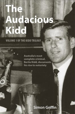 The Audacious Kidd - Volume 1 of the Kidd Trilogy