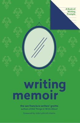 Writing Memoir (Lit Starts) - A Book of Writing Prompts