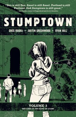 Stumptown Vol. 3 - The Case of the King of Clubs