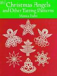 Christmas Angels and Other Tatting Patterns (PB)