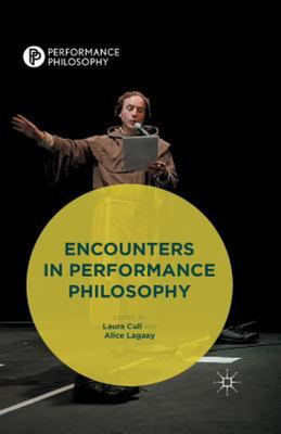 Encounters in Performance Philosophy