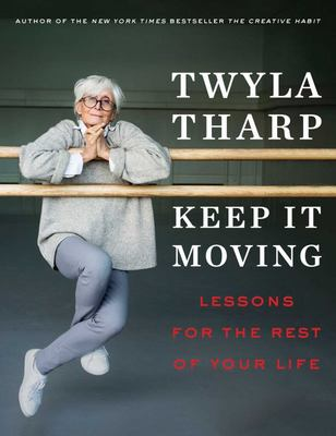 Keep It Moving - Lessons for the Rest of Your Life