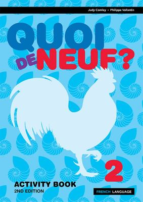 Quoi de Neuf ? 2 Activity Book (2nd Edition)